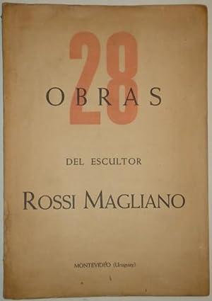28 obras del escultor Rossi Magliano: Rossi Magliano