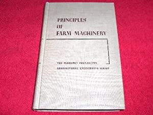 Principles of Farm Machinery: Bainer, Roy; Kepner,