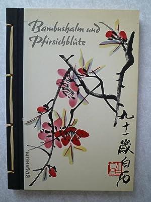 Bambushalm und Pfirsichblute - Farbholzschnitte as der: CHI PAI SHIH]