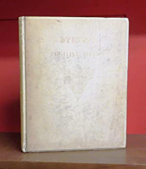 Fugitive Pieces by George Gordon Lord Byron: A Fac-simile Reprint of the Suppressed Edition of 1806