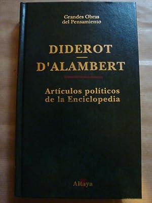Artículos políticos de la Enciclopedia: Diderot, D'Alembert
