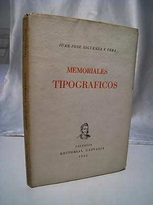 MEMORIALES TIPOGRAFICOS (1804-1826): SIGUENZA Y VERA,