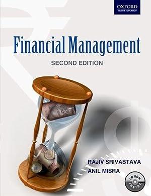 Financial Management, 2e: Srivastava, Rajiv; Misra,
