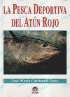 La pesca deportiva del atún rojo: Carbonell Tatay, José María