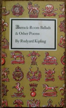 Barrack-Room Ballads & Other Poems: Rudyard Kipling
