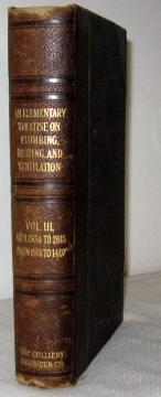 An Elementary Treatise on Plumbing, Heating, and Ventilation, Volume III