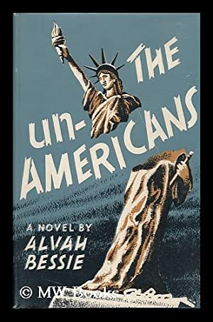 The Un-Americans: Bessie, Alvah Cecil