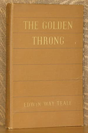 THE GOLDEN THRONG - A BOOK ABOUT: Edwin Way Teale