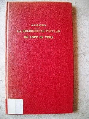La Religiosidad Popular en Lope de Vega: Prat, Angel Valbuena
