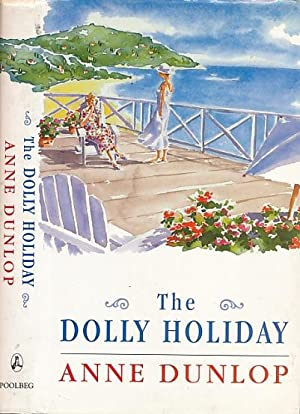 The Dolly Holiday: Dunlop, Anne