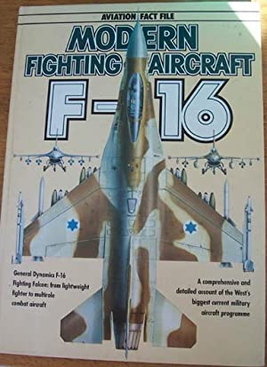Aviation Fact File: Modern Fighting Aircraft F-16