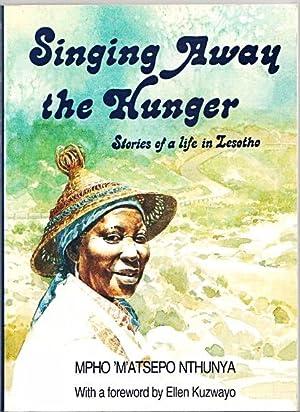Singing away the hunger. Stories of a: Nthunya, Mpho 'M'atsepo