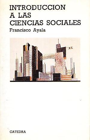 INTRODUCCION A LAS CIENCIAS SOCIALES: Francisco Ayala