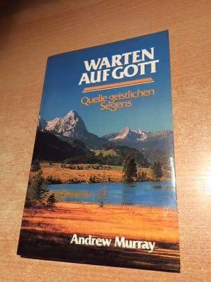 Warten auf Gott: Murray, Andrew: