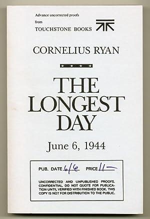 The Longest Day: June 6, 1944: RYAN, Cornelius