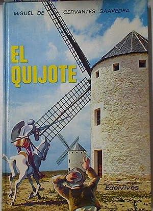 El Quijote. Adaptacion para la EGB,: Cervantes Saavedra, Miguel