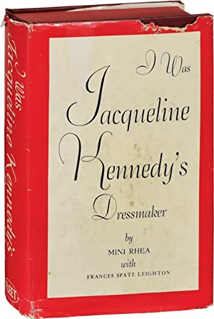 I Was Jacqueline Kennedy's Dressmaker (First Edition)
