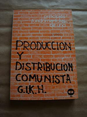 Principios fundamentales de la producción y distribución comunista. GIC. Edición en español.  Md11708002693