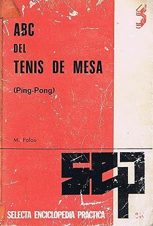 Imagen del vendedor de ABC DEL TENIS DE MESA (Ping-Pong) a la venta por Libreria Raices