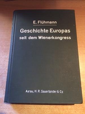Ein Gang durch die Geschichte Europas seit dem Wiener Kongress (Eine Reihe von Vorträgen, gehalten ...