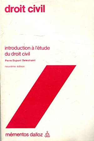 DROIT CIVIL. INTRODUCTION A L'ETUDE DU DROIT CIVILE.