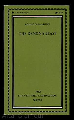 THE DEMON'S FEAST Traveller's Companion Series |: Walbrook, Louise