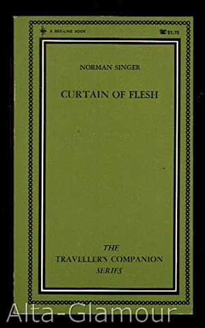 CURTAIN OF FLESH Traveller's Companion Series |: Singer, Norman
