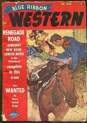 Blue Ribbon Western: February, 1949: Lowndes, Robert W.