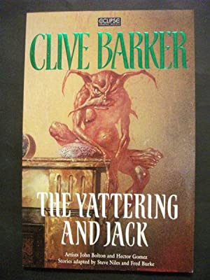 The Yattering and Jack, plus, How Spoilers: Clive Barker, artists