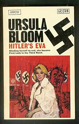 HITLER'S EVA. (Book Arrow Books #850 );: Bloom, Ursula.