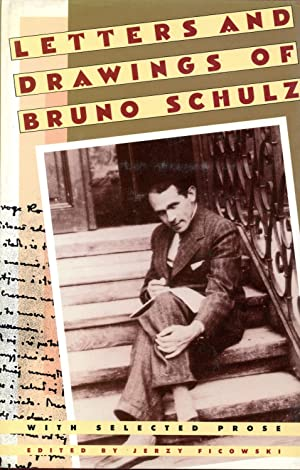 LETTERS AND DRAWINGS OF BRUNO SCHULZ, WITH: SCHULZ, BRUNO