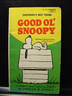 GOOD OL' SNOOPY: Schulz, Charles M.
