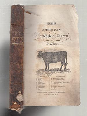 The Experienced American Housekeeper Or Domestic Cookery;: A Lady (Maria