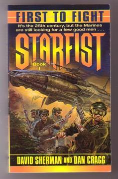 First to Fight (Starfist #1)