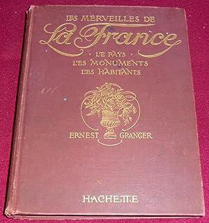 LES MERVEILLES DE LA FRANCE - Le: GRANGER Ernest