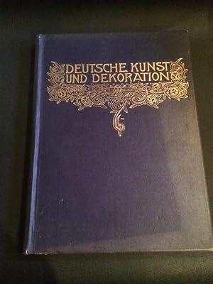 Deutsche Kunst und Dekoration - Illustrierte Monatshefte für moderne Malerei, Plastik, Architektur,...