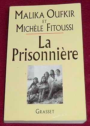 Seller image for LA PRISONNIERE for sale by LE BOUQUINISTE