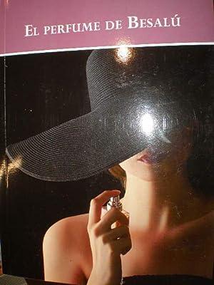 El perfume de Besalú: Santiago Juan Zurita