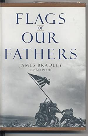 Flags of Our Fathers.: Bradley, James.