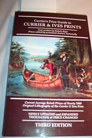 Currier's Price Guide to Currier & Ives: Kipp, Robert