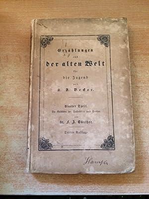 Jugend-Bibliothek des griechischen und deutschen Alterthums - Band IV: Die Geschichte der ...