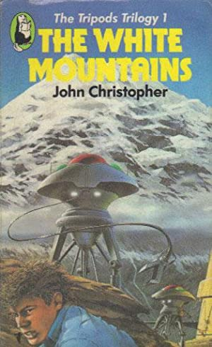 THE WHITE MOUNTAINS. The Tripods Trilogy 1.: John Christopher