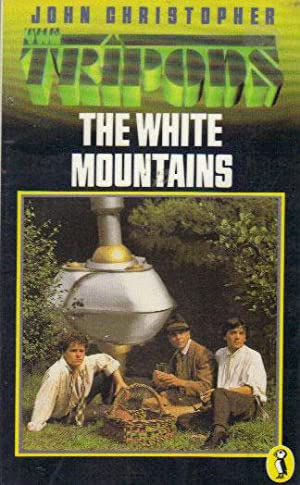 THE WHITE MOUNTAINS. The Tripods Trilogy 1.: John Christopher