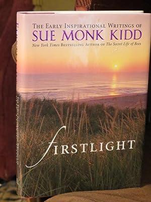 "First Light "" Signed "": Kidd, Sue Monk"