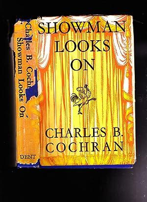 Showman Looks On: Charles B. Cochran