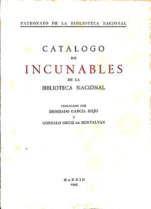 Catalogo de incunables de la Bibliotheca Nacional.: GARCIA ROJO, DIOSDADO