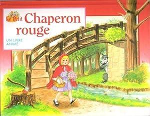 Le Petit Chaperon Rouge: PERRAULT Charles