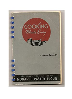 Cooking Made Easy: SCOTT: Anna Lee