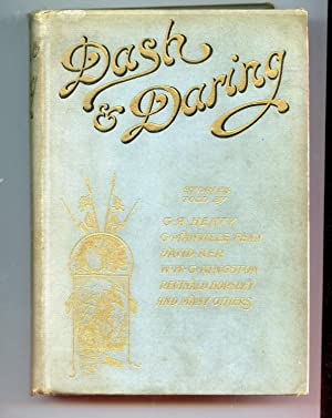 Dash and Daring: G. A. Henty,