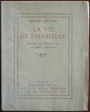 La vie et l'habitude: BUTLER, Samuel